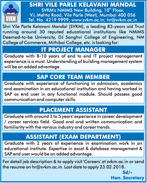 SAP Core Team Member,  IT Project Manager, Placement Assistant, Assistant Exam